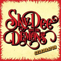 sky dee and the demons celebrator lp